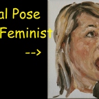 Feminism Summed Up in Two Words: Just Kidding…