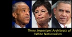 Black Racists <b><i>Created</i></b> White Nationalists